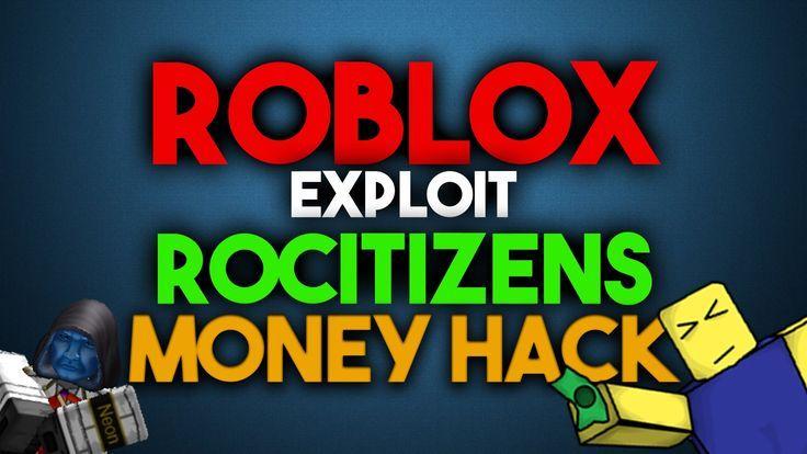 Roblox Exploit Hack Rocitizens Money Hack New Roblox