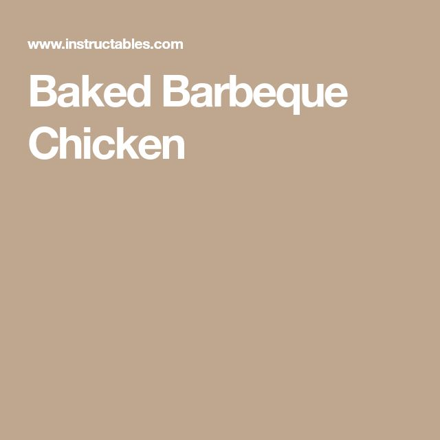 Baked Barbeque Chicken