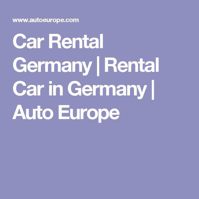 Car Rental Germany | Rental Car in Germany | Auto Europe