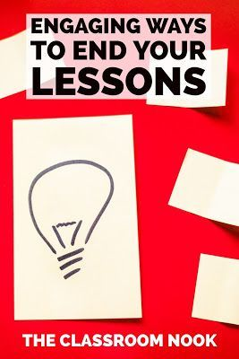 Try out some of these engaging ways to end your lessons