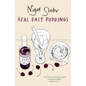 Real Fast Puddings: Amazon.co.uk: Nigel Slater: Books