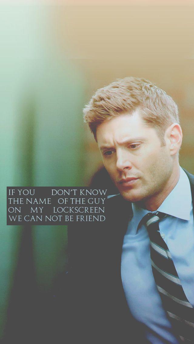 Jensen Ackles & Dean Winchester  — daddyjensenross: Dean Winchester lockscreen as...