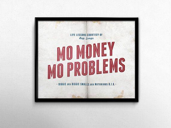 Rap Lyric Art Print, Mo Money Mo Problems Rap Quote, Notorious Big Poster, Biggie Smalls, Song Lyric Art Print, College Dorm Decor