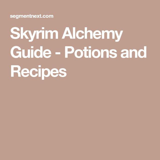 Skyrim Alchemy Guide - Potions and Recipes