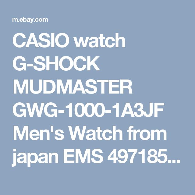 CASIO watch G-SHOCK MUDMASTER GWG-1000-1A3JF Men's Watch from japan EMS 4971850028352 | eBay