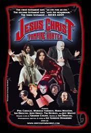 Иисус Христос – охотник на вампиров / Jesus Christ Vampire Hunter  (2001)