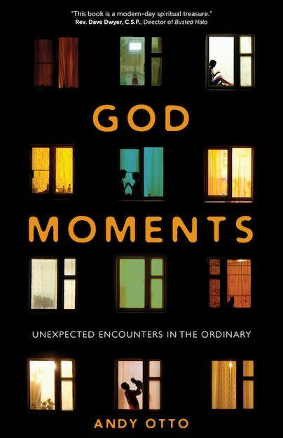 God Moments: Unexpected Encounters in the Ordinary | Garratt Publishing