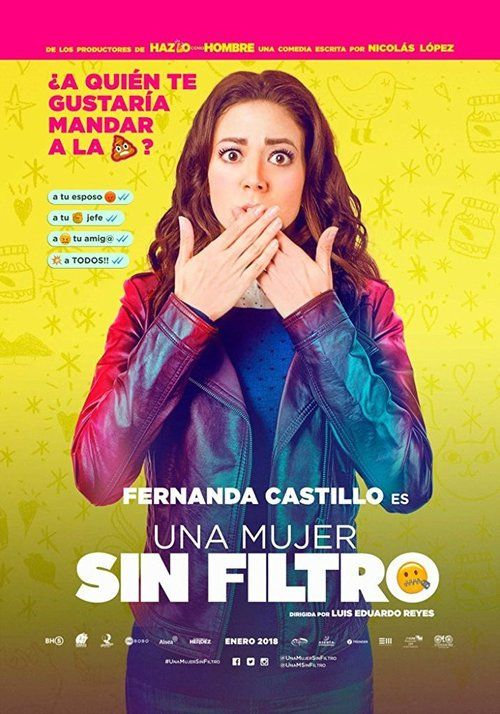 Watch Una Mujer Sin Filtro 2018 Full Movie Online Streaming In Pinterest