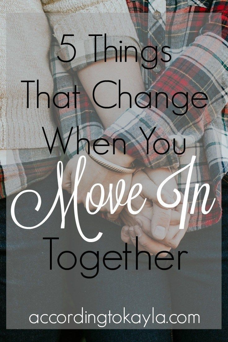 5 Things That Change When You Move In Together According To Kayla Moving In Together Move In With Boyfriend Moving