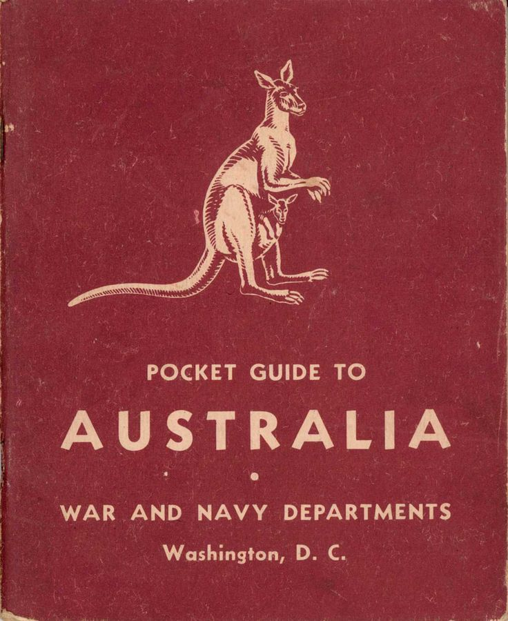 Pocket Guide to Australia - cover. In 1942 the U. S. War and Navy Departments produced this booklet introducing Australians to  American Servicemen and Servicewomen