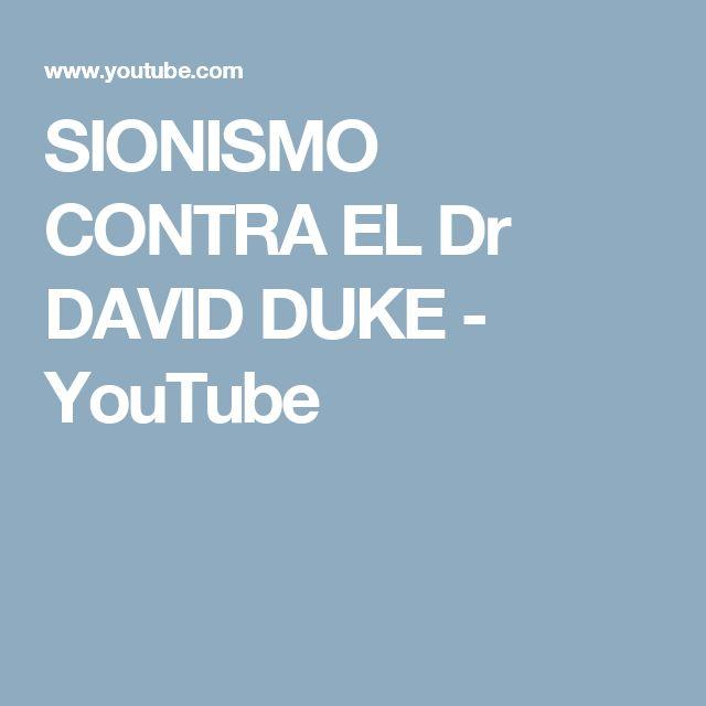 SIONISMO CONTRA EL Dr DAVID DUKE - YouTube