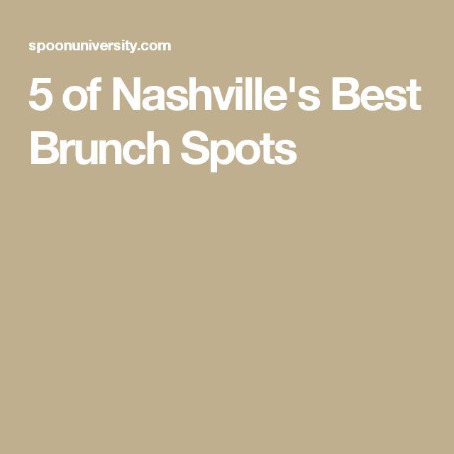 5 of Nashville's Best Brunch Spots