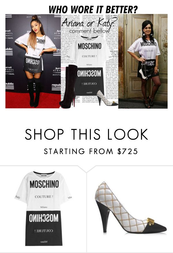 """Ariana Grande vs. Katy Perry : Who wore it better?"" by lidage on Polyvore featuring Moschino, Christian Louboutin and WhoWoreItBetter"
