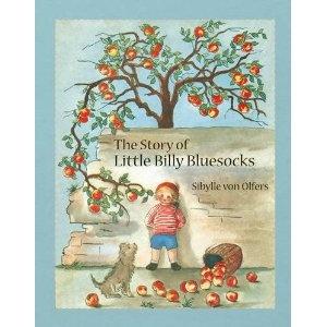 'The Story of Little Billy Bluesocks'  by Sibylle von Olfers