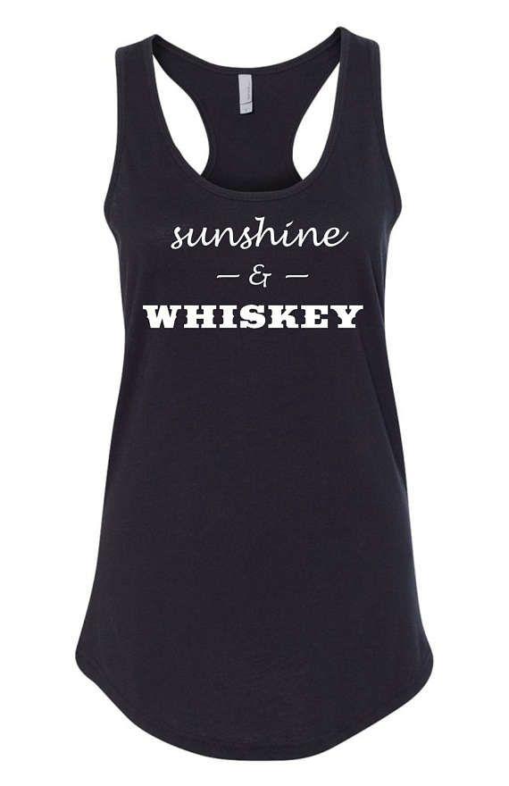 Sunshine and Whiskey Tank Top Whiskey Shirt Day Drinker Tank