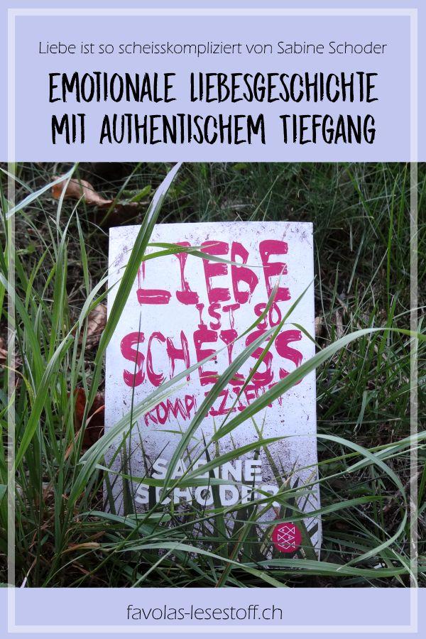 Liebe ist so scheißkompliziert von Sabine Schoder