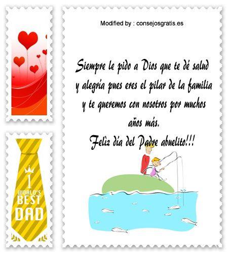 descargar frases bonitas para el dia del Padre,descargar mensajes para el dia del Padre: http://www.consejosgratis.es/excelentes-ejemplos-de-carta-para-mi-abuelo-por-el-dia-del-padre/