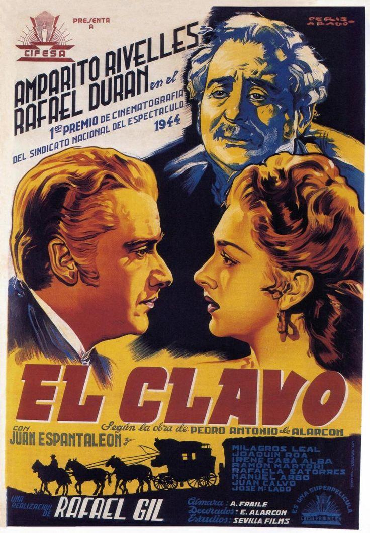 El clavo (1944) España. Dir.: Rafael Gil. Drama. Histórico. S.XIX - DVD CINE 2101