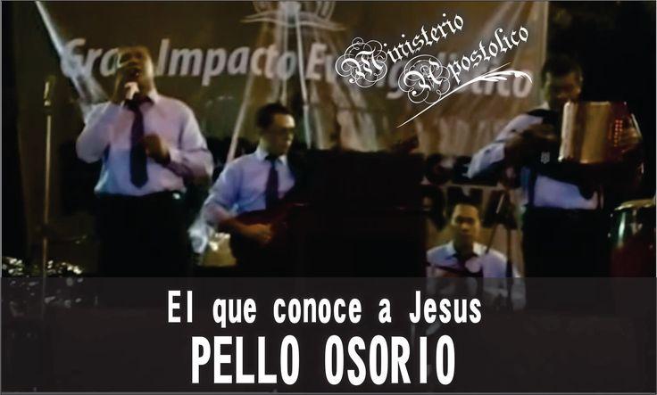 El que conoce a Jesús - Pello Osorio