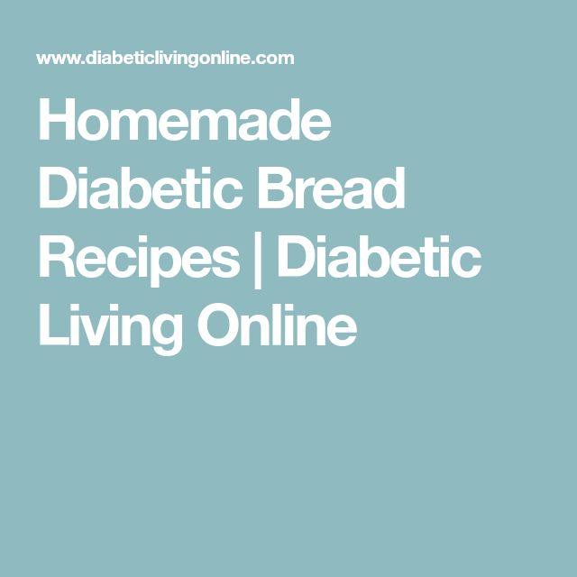 Homemade Diabetic Bread Recipes   Diabetic Living Online