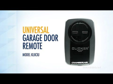 Programming the Chamberlain® Universal Garage Door Remote model KLIK3U - YouTube