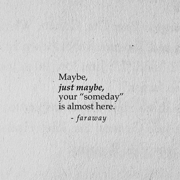 Maybe Someone Somewhere Credit @farawaypoetry #love #poetry #words #beautiful #true #connection #soulmate #believe #lovealways #repost #regram #instagood #poems #wordporn #wordgasm #this #loves #wait #quote #quotes #poemsporn #instaquote #quoteoftheday #oneday #always #lovequotes #truth #poem #truelove #dream