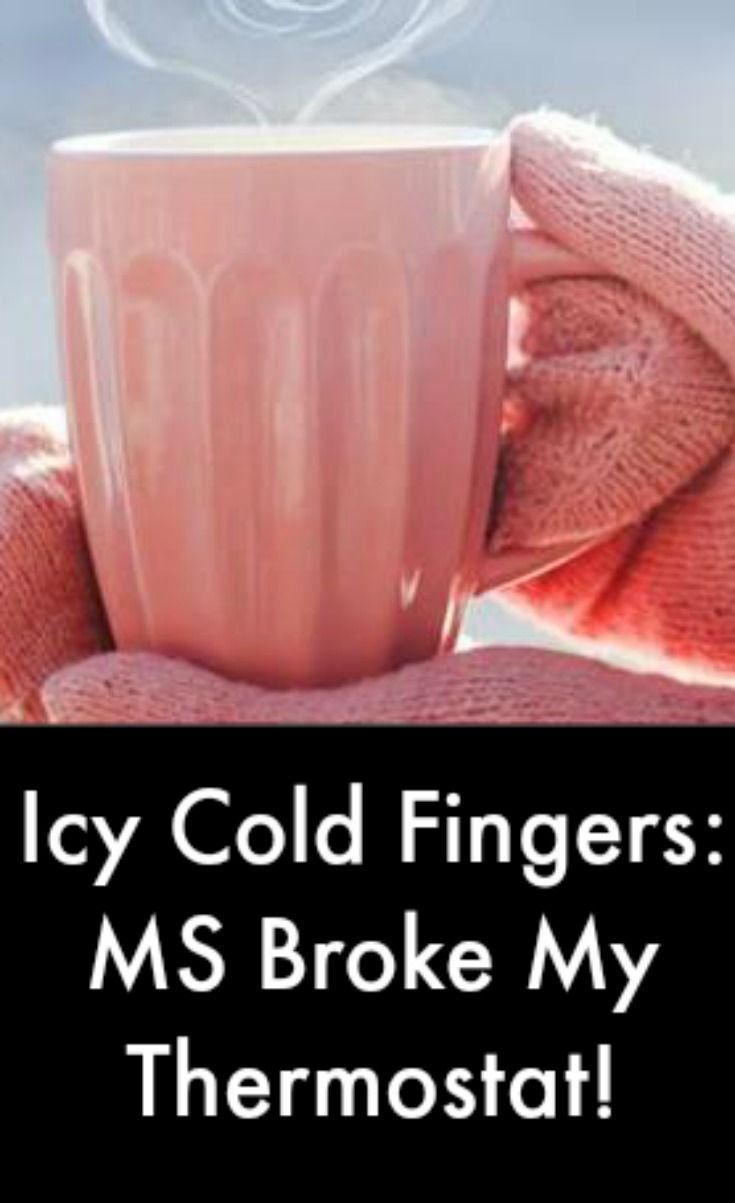 Icy Cold Fingers: MS Broke My Thermostat! #MultipleSclerosisNewsToday
