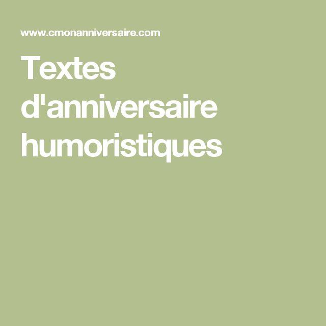Best 25 texte anniversaire humoristique ideas only on pinterest anniversaire humoristique - Citation 60 ans humoristique ...