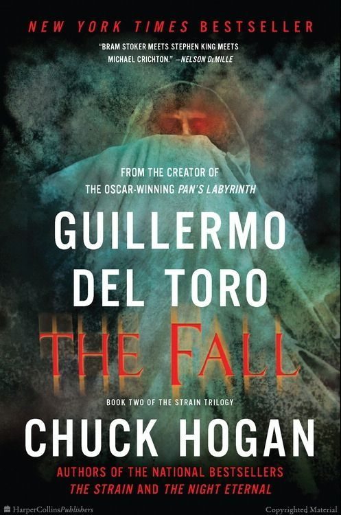 Brilliant series ›› Browse Inside The Fall: Book Two of the Strain Trilogy by Guillermo Del Toro, Chuck Hogan
