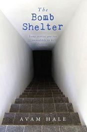 The Bomb Shelter by Avam Hale - OnlineBookClub.org Book of the Day! @OnlineBookClub