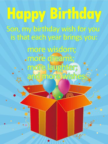 Many More Wishes for a Son - Happy Birthday Wishes Card: This birthday card is heart-felt and sentimental. Your son will feel loved and inspired. Parents are in the best position to give sage and sound advice to their children and this birthday card does that in a loving and caring manner. He will feel your love and support when he first sees this uplifting and beautiful birthday card. Any son would love to receive this card.