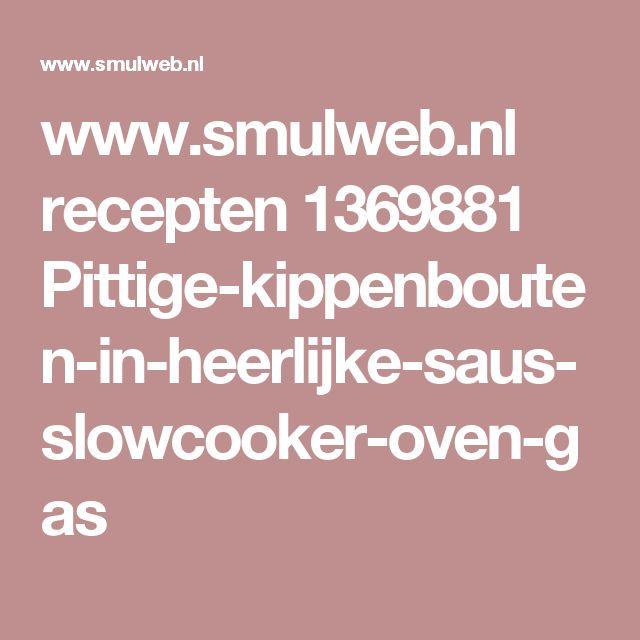 www.smulweb.nl recepten 1369881 Pittige-kippenbouten-in-heerlijke-saus-slowcooker-oven-gas