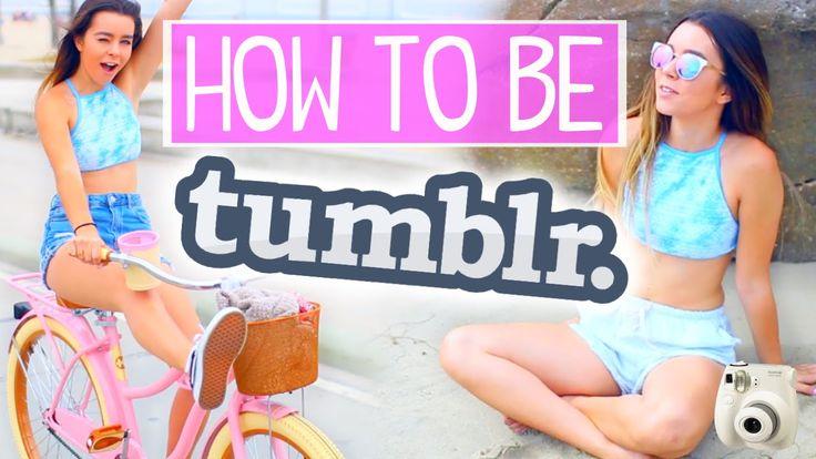 HOW TO BE TUMBLR | Sierra Furtado