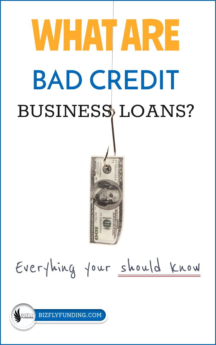 Bad Credit Business Loans In 2020 Business Loans Small Business Loans Bad Credit