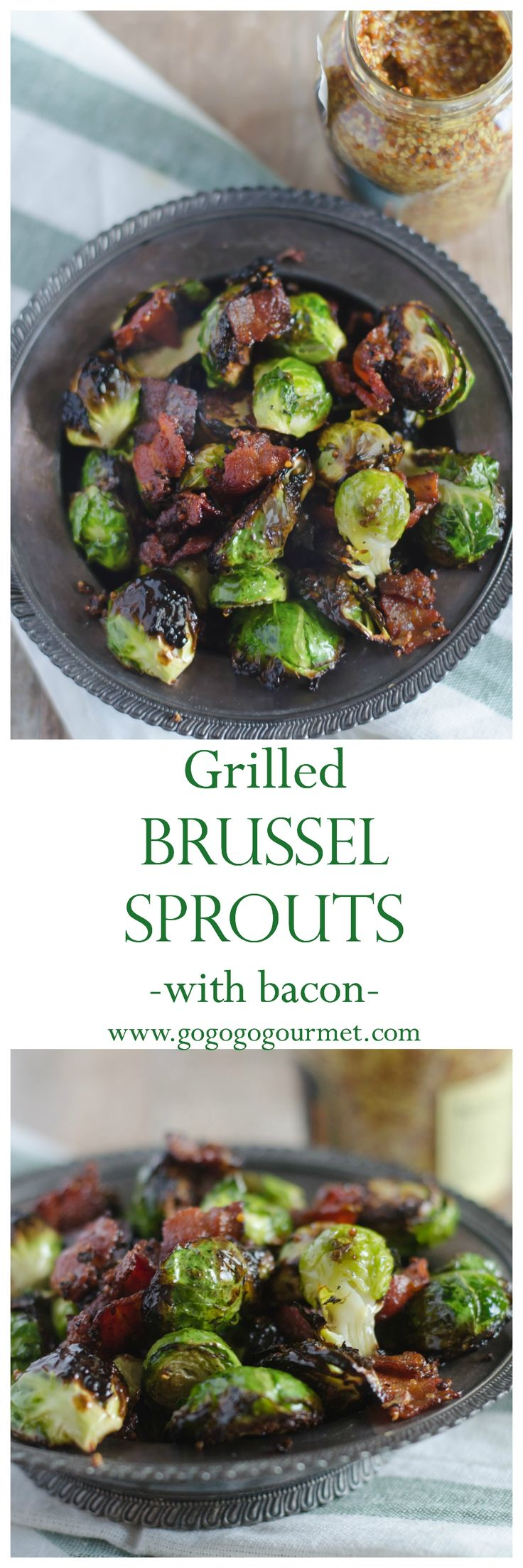 Grilled Brussel Sprouts with Bacon and Mustard Vinaigrette- these are the BEST way to make brussel sprouts EVER!   Go Go Go Gourmet @gogogogourmet