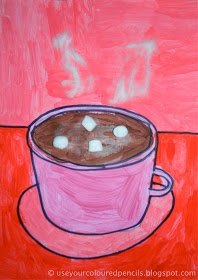 Use Your Coloured Pencils: Hot Chocolate Paintings