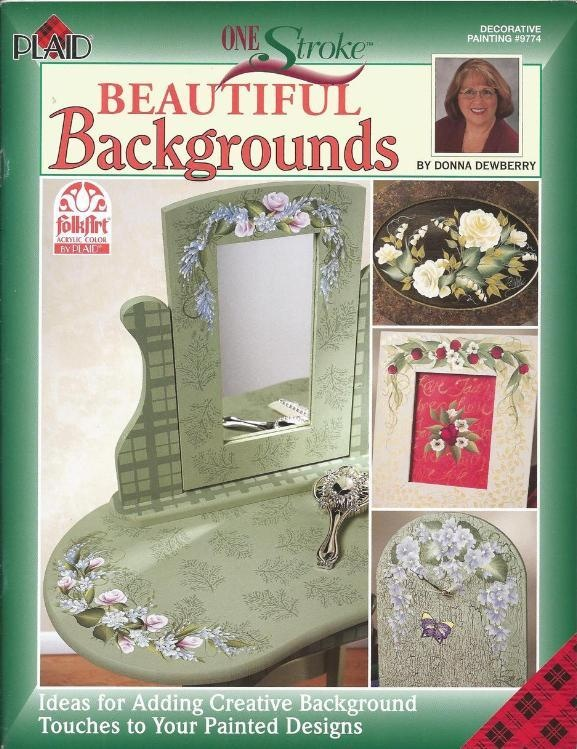 Donna Dewberry Beautiful Backgrounds Decorative Tole Painting Craft Book