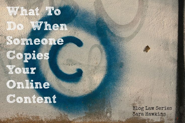 What To Do When Someone Copies Your Online ContentCopyright Law, Blog Copy, Colors Wall, Social Media, An Internet, Cream Colors, Copyright Graffiti, Educationcopyright Info, Copyright Copyleft