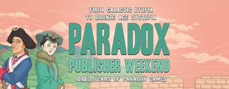 Paradox Interactive Publisher Weekend  Up to 80% off