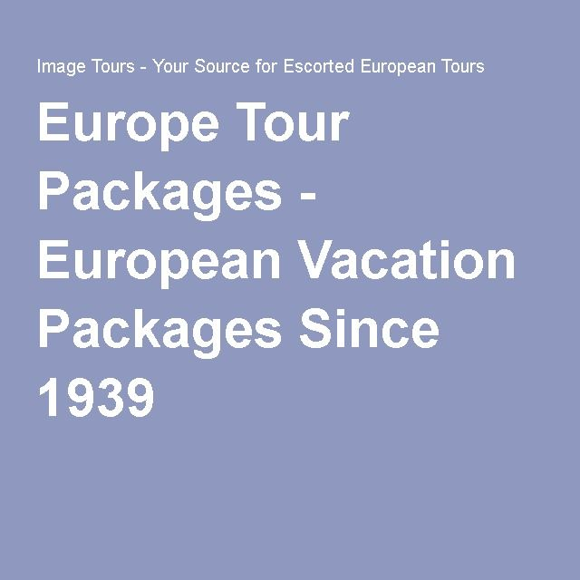 Best European Vacation Packages Ideas On Pinterest Venice - Europe vacation packages