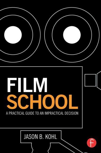10 Reasons to Go to Film School