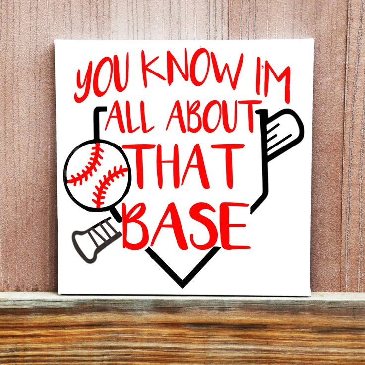 All About That Base Sign, Gift for Baseball Player,Baseball Gift, Gift For Softball Player, Sports Wall Art, Sports sign, Pun Quote by LittleDoodleDesign on Etsy https://www.etsy.com/listing/268886184/all-about-that-base-sign-gift-for