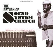 The Return of Sound System Scratch: More Lee Perry Dub Plate Mixes & Rarities: 1973 to 1979 [CD], 15713223