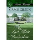 The Lost Heir of Devonshire (Kindle Edition)By Grace Gibson