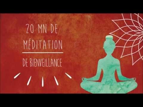 Méditation de la bienveillance 20mn - YouTube