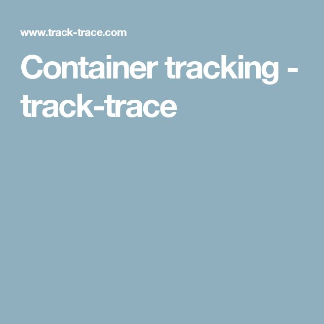Container tracking - track-trace