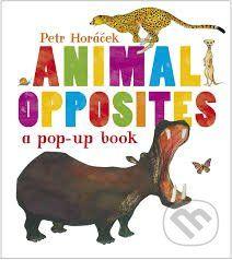 Animal Opposites (Petr Horacek)