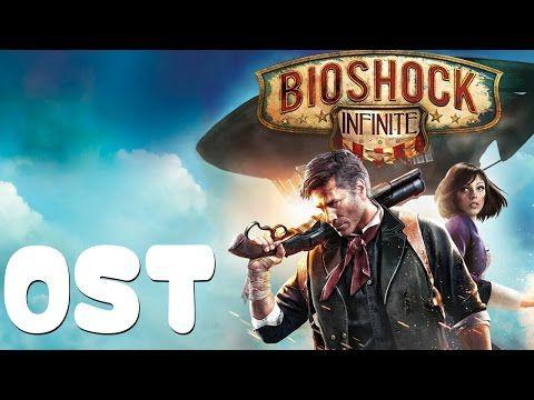 Bioshock Infinite OST - Full OST - Full Original SoundTrack - YouTube