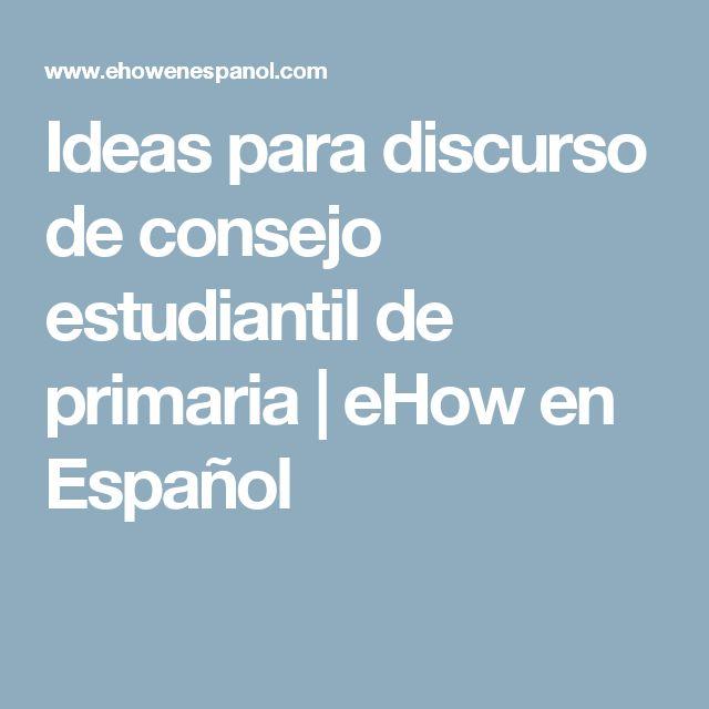 Ideas para discurso de consejo estudiantil de primaria | eHow en Español