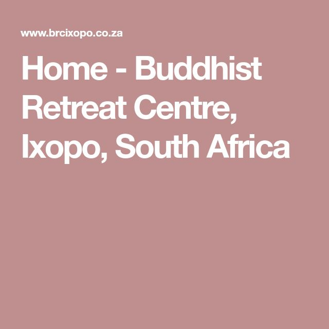 Home - Buddhist Retreat Centre, Ixopo, South Africa